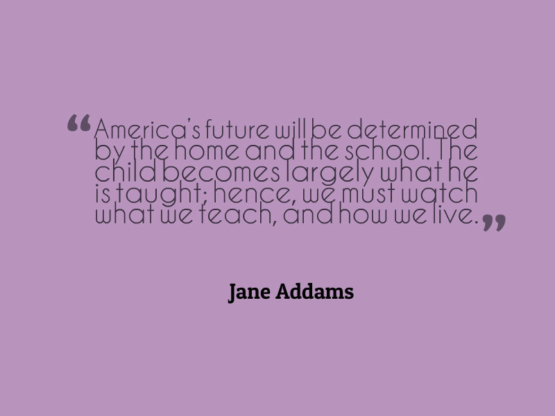 Self-Understanding :  Jane Addams